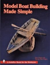 Model Boat Building Made Simple - Staby-Rogers, Patricia, Rogers, Steve - Very G