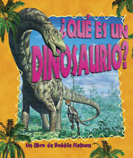 Que Es Un Dinosaurio? (Science of Living Things), Kalman, Bobbie, Walker, Niki,