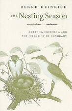 The Nesting Season: Cuckoos, Cuckolds, and the Invention of Monogamy-ExLibrary