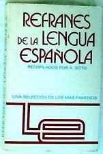 REFRANES DE LA LENGUA ESPAÑOLA - UNA SELECCIÓN DE LOS MAS FAMOSOS - ED. VILMAR