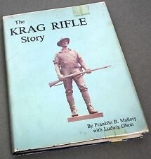 1980 2nd Printing THE KRAG RIFLE STORY by FFramklin B Mallory & Ludwig Olson