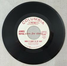 1967 45 James Royal Call My Name / When It Comes To My Baby Rock Pop