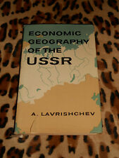 ECONOMIC GEOGRAPHY OF THE USSR - A. Lavrishchev - Progress Publishers 1969