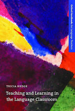 Teaching and Learning in the Language Classroom: A Guide to Current Ideas...