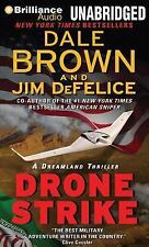 Dale Brown's Dreamland: Drone Strike 15 by Dale Brown and Jim DeFelice (2014,...