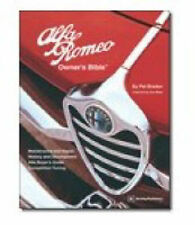 Alfa Romeo Owner's Bible 1954 on: All the Information You Need to Buy, Enjoy...