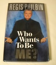 Who Wants to be Me? by Regis Philbin - SIGNED 1st Edition (B15)