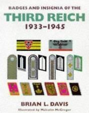 Badges and Insignia of the Third Reich 1933-1945 by Brian L. Davis BOOK