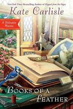 Books of a Feather : Bibliophile Series #10 by Kate Carlisle (2016, Hardcover)