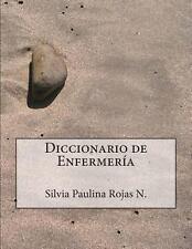 Diccionario de Enfermería - Segunda Edición by Silvia Rojas Núñez (2013,...