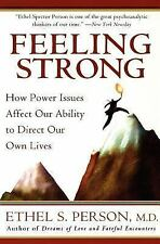Feeling Strong : How Power Issues Affect Our Ability to Direct Our Own Lives...