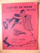 Capitol Theatre, Didsbury 1946/47- CASTLE IN SPAIN by Samuel French/May Brahe