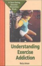 Understanding Exercise Addiction: A Teen Eating Disorder Prevention Bo-ExLibrary