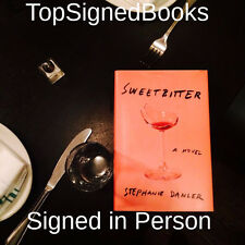 SIGNED Sweetbitter A Novel by Stephanie Danler, hardcover, new, autographed