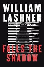 Falls the Shadow by William Lashner (2005, Hardcover)