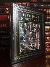 Easton Press Five Days in November ✎SIGNED✎ by CLINT HILL Sealed Leather 1st Ed.