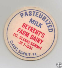 MILK BOTTLE CAP. BEYRENT'S FARM DAIRY. CLARKS SUMMIT, PA.