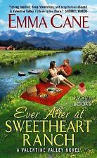 Ever After at Sweetheart Ranch: A Valentine Valley Novel - Cane, Emma - Mass Mar