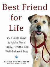 Best Friend for Life: 75 Simple Ways to Make Me a Happy, Healthy, and