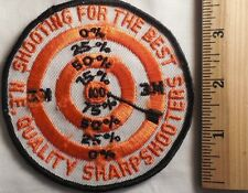 SHOOTING FOR THE BEST N.E. QUALITY SHARPSHOOTERS PATCH (BULLSEYE)