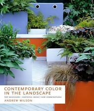 Contemporary Color in Landscape-Top Designers/Inspiring Ideas/New Combinations