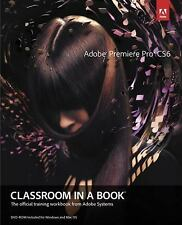 Adobe Premiere Pro CS6 Classroom in a Book by Adobe Creative Team