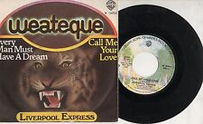 LIVERPOOL EXPRESS disco 45 g STAMPA ITALIANA Every man must have a dream ITALY