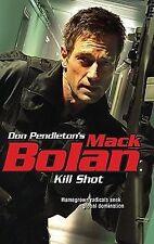 G, Kill Shot (Don Pendleton's Mack Bolan), Don Pendleton, 0373615450, Book