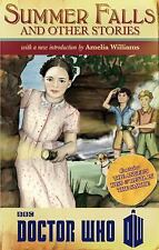Doctor Who : Summer Falls and Other Stories by Amelia Williams, Melody Malone...