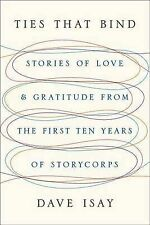 Ties That Bind: Stories of Love and Gratitude from the First Ten Years of StoryC