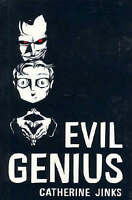 Evil Genius ' Jinks, Catherine