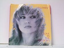 "E G DAILY ""LOVE IN THE SHADOWS / SAME"" 45w/PS MINT PROMO"