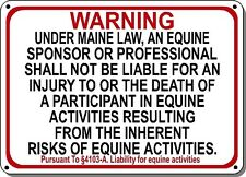 MAINE Equine Sign activity liability warning statute horse farm barn stable