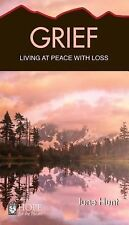 Grief : Living at Peace with Loss by June Hunt (2013, Paperback)