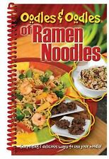 Oodles & Oodles of Ramen Noodles by CQ Products, Good Book