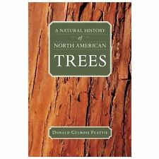 A Natural History of North American Trees Donald Culross Peattie Library