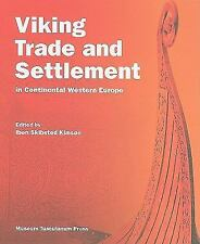 Viking Trade and Settlement in Continental Western Europe, , New Book