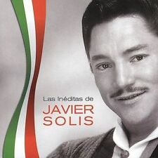 Las Inéditas de Javier Solis by Javier Solís (CD Brand New Ships Fast !
