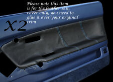 BLUE STITCH 2X FRONT DOOR CARDS LEATHER COVERS FITS TOYOTA CELICA ST162 85-89