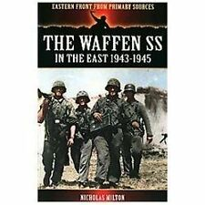 New The Waffen Ss in the East 1943-1945 by Nicholas Milton (2013, Paperback)
