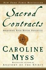 Sacred Contracts : Awakening Your Divine Potential by Caroline Myss (2003, Pape…