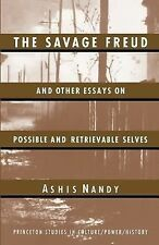 The Savage Freud and Other Essays on Possible and Retrievable Selves-ExLibrary