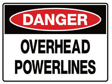 """Safety Sign """"DANGER OVERHEAD POWERLINES 5mm corflute 300MM X 225MM"""""""