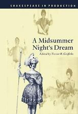 Shakespeare in Production: A Midsummer Night's Dream by William Shakespeare...