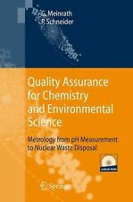 Quality Assurance for Chemistry and Environmental Science : Metrology from pH...