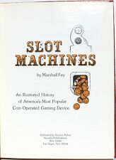 Slot Machines: A History of America's Most Popular Coin-Operated Gaming Devices