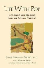 Life with Pop: Lessons on Caring for an Aging Parent-ExLibrary