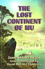 THE LOST CONTINENT OF MU – James Churchward