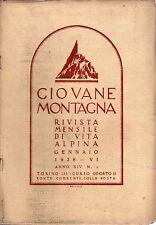 rivista - GIOVANE MONTAGNA - Anno 1928 Numero 1