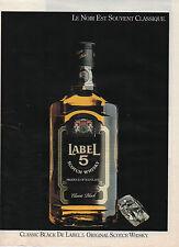 Publicité Advertising  ///    LABEL 5  Scotch  Whisky